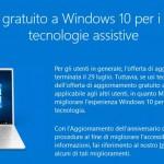 Aggiornamento a Windows 10 gratuitamente dal sito di Accessibilità di Microsoft a partire dal 29 Luglio